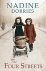 The Four Streets by Nadine Dorries (Hardback, 2014)