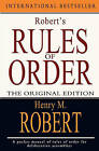Robert's Rules of Order: The Original Edition by Henry M Robert (Paperback / softback, 2010)