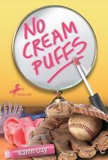 No Cream Puffs by Karen Day (2010, Paperback)