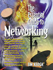 The Essential Guide to Networking by Jim Keogh (Paperback, 2000)