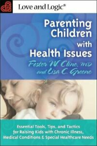 Parenting Children with Health Issues: Essential ... by ...