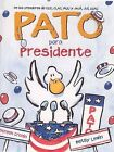 Pato Para Presidente by Doreen Cronin (Paperback / softback, 2004)