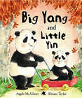 Big Yang and Little Yin by Angela McAllister (Paperback, 2006)