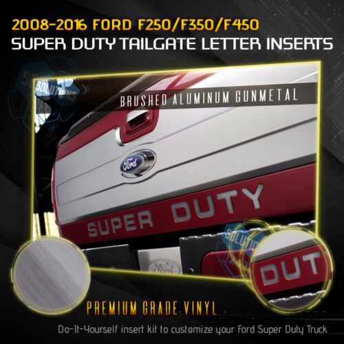 08-16 Ford F250 F350 F450 Super Duty Tailgate Letters Stickers Brushed Aluminum