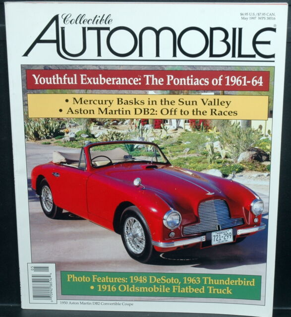COLLECTIBLE AUTOMOBILE Magazine - May 1997 ~ '61-64 Pontiacs, AM DB2, DeSoto