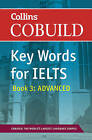Collins English for IELTS: Book 3: COBUILD Key Words for IELTS: Advanced: IELTS 7+ (C1+) by HarperCollins Publishers (Paperback, 2011)