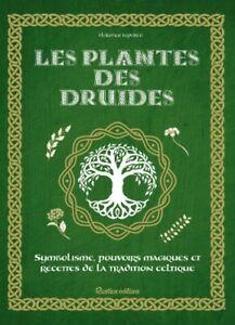 Les plantes des druides de Florence Laporte - Neuf