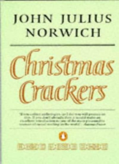 Christmas Crackers: Being Ten Commonplace Selections 1970-1979: Being Ten Comm,