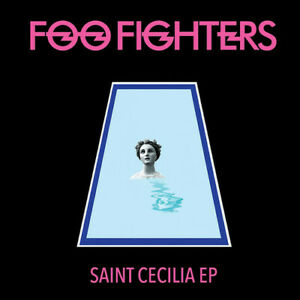 FOO FIGHTERS SAINT CECILIA VINILE EP NUOVO SIGILLATO !!
