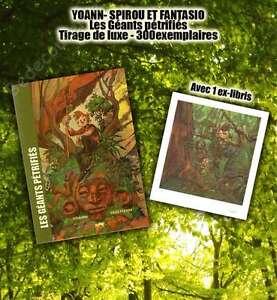 Tirage-de-Luxe-YOANN-Spirou-Les-Geants-Petrifies-300ex-signe-ex-libris