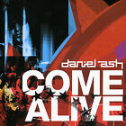Come Alive by Daniel Ash (CD, Aug-2005, Psychobaby Records)