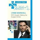 Nyc Angels: Making The Surgeon Smile by Lynne Marshall (Hardback, 2013)