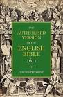 Authorised Version of the English Bible 1611: Volume 5, The New Testament by Cambridge University Press (Paperback, 2010)