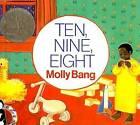 Ten, Nine, Eight by Molly Bang (Hardback, 1991)
