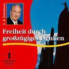 Freiheit durch großzügiges Denken / CD (2005)