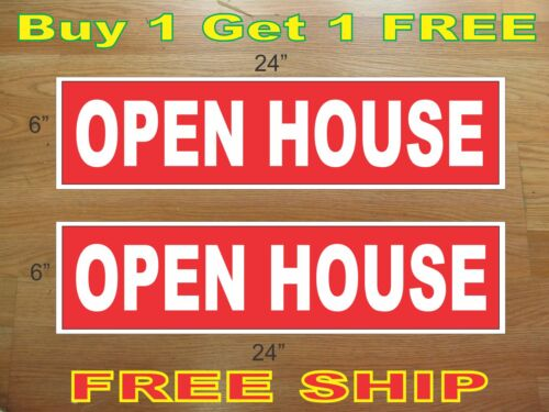 """White on Red OPEN HOUSE 6/""""x24/"""" REAL ESTATE RIDER SIGNS Buy 1 Get 1 FREE 2 Sided"""