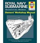 Royal Navy Submarine Manual: 1945 Onward ('A' Class - HMS Alliance) by Peter Goodwin (Hardback, 2014)