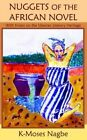 Nuggets of The African Novel 9781420852592 Paperback P H