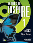 Themes to InspiRE for KS3 Pupil's Book 1 by Steve Clarke (Paperback, 2011)