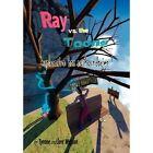 Ray vs. the Toons: Exploration Has No Boundaries by Tyrone, Jere Watson (Hardback, 2012)