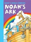 Baby's Bible Stories: Noah's Ark by Anness Publishing (Board book, 2014)