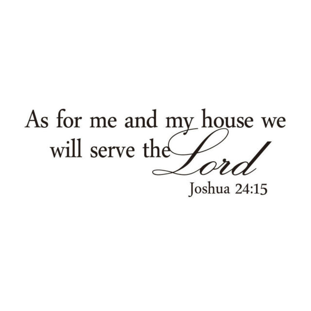As For Me and My House Serve The Lord Wall Decal PVC Sticker Christian U3X3