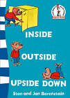 Inside Outside Upside Down (Beginner Series) by Stan Berenstain (Paperback, 2007)