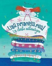 Una princesa real: Un cuento matemagico (Spanish Edition)