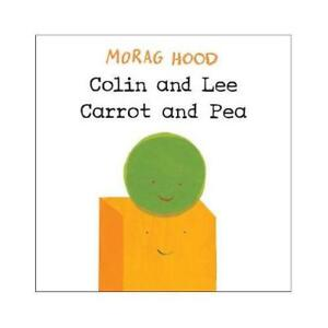 Colin and Lee Carrot and Pea by Morag Hood author - Oxford, Oxfordshire, United Kingdom - Colin and Lee Carrot and Pea by Morag Hood author - Oxford, Oxfordshire, United Kingdom