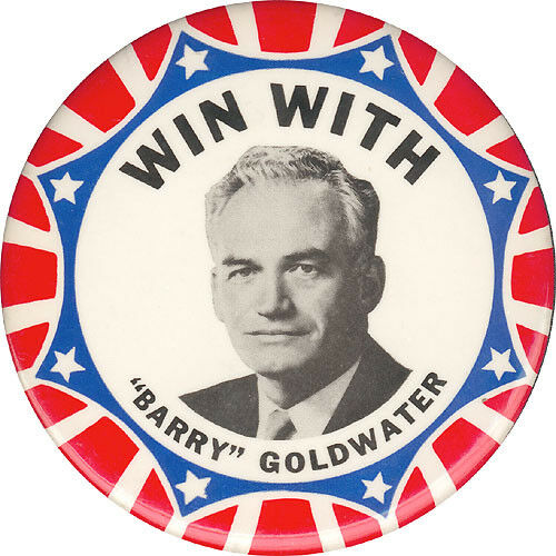 """1724 Classic Large 1964 WIN WITH /""""BARRY/"""" GOLDWATER Campaign Button"""