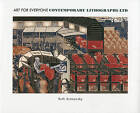 Art for Everyone: Contemporary Lithographs Ltd by Ruth Artmonsky (Paperback, 2010)