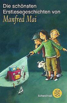 Die schönsten Erstlesegeschichten von Manfred Mai. von M... | Buch | Zustand gut