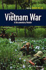 The Vietnam War: A Documentary Reader by Edward Miller (Hardback, 2014)