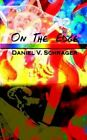 on The Edge 9781403321176 by Daniel V. Schrager Paperback