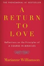 A RETURN TO LOVE Reflections on Course in Miracles paperback Marianne Williamson