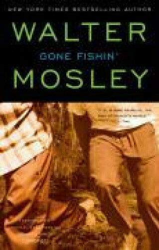 Gone Fishin' by Mosley.
