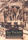 Jim Thorpe (Mauch Chunk) by John H Drury, Joan Gilbert (Paperback / softback, 2001)