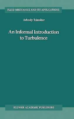 BA1 AN INFORMAL INTRODUCTION TO TURBULENCE, TSINOBER (2001, HARDCOVER)