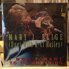 "[SOUL/FUNK]~SEALED 12""~MARY J BLIGE~K-CI HAILEY~I Don't Want To Do Anything~[x2]"