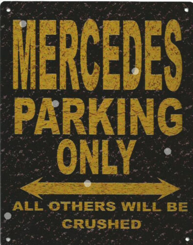 MERCEDES PARKING METAL SIGN RUSTIC VINTAGE STYLE 8x10in 20x25cm garage