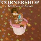 Hold on It Hurts Cornershop Audio CD