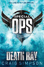 Special Operations: Death Ray by Craig Simpson (Paperback, 2009)