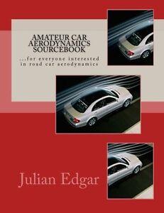 Amateur-Car-Aerodynamics-Sourcebook-by-Julian-Edgar-Brand-New-Paperback
