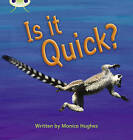 Is it Quick?: Set 07: Non-Fiction by Monica Hughes (Paperback, 2011)