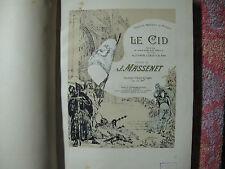 Jules Massenet : Le Cid, opéra en quatre actes & dix tableaux -  chant et piano