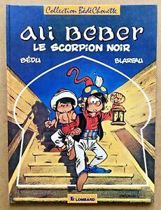 ALI-BEBER-T-1-Le-Scorpion-Noir-EO-1985-Bedu-Univers-Tintin-TBE