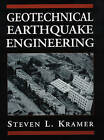 Geotechnical Earthquake Engineering by Steven L. Kramer (Hardback, 1995)