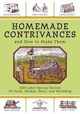 Homemade Contrivances and How to Make Them : 1001 Labor-Saving Devices (Pprback)