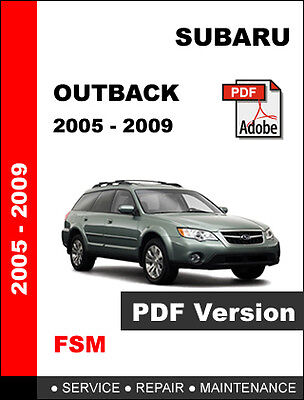 2009 subaru forester wiring diagram 20o5 2009 subaru outback factory service repair fsm manual  20o5 2009 subaru outback factory