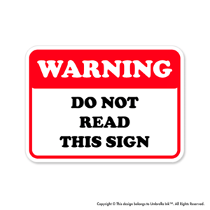 Warning Do Not Read Work Sticker Funny Gift Occupation Decal Car